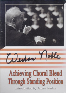 Weston Noble Achieving Choral Blend Through Standing Position
