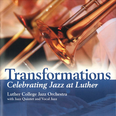 Transformations: Celebrating Jazz At Luther Cd (SKU 102944751)