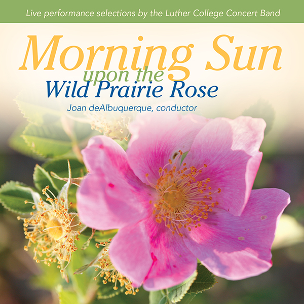 *Morning Sun Upon The Wild Prairie Rose Cd