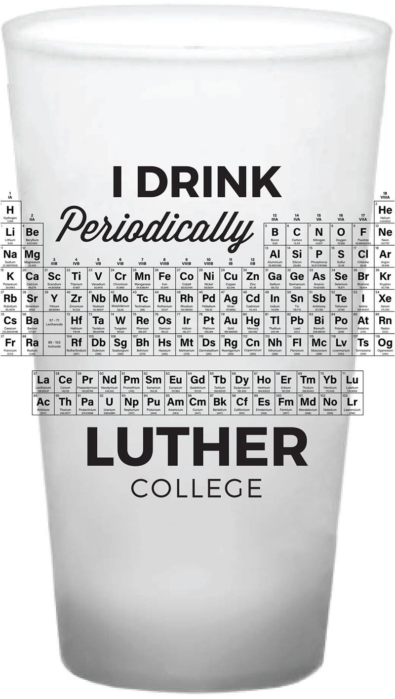 Luther College I Drink Periodically 16 Oz Pint Glass (SKU 1050922719)