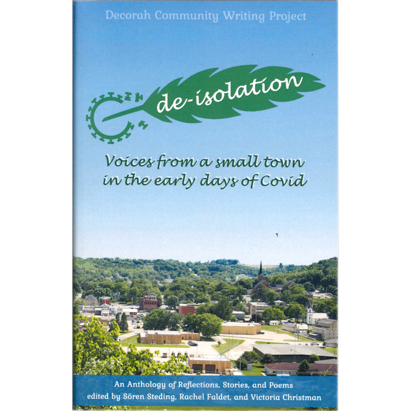 Deisolation Voices From A Small Town In The Early Days Of Covid (SKU 1055373213)