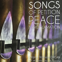 Gregory Peterson - Songs Of Petition, Peace, And Proclamation